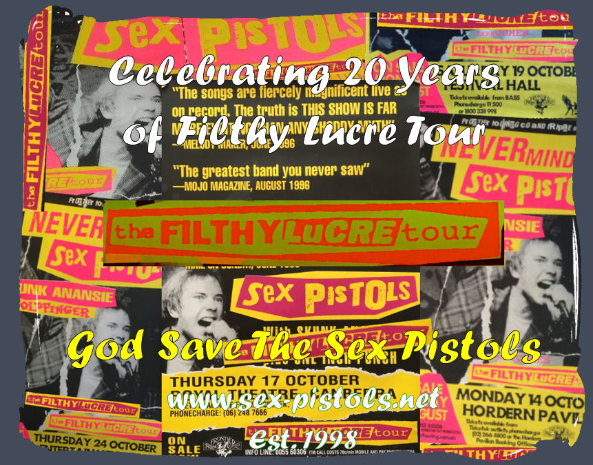 God Save The Sex Pistols. 20 years of Filthy Lucre