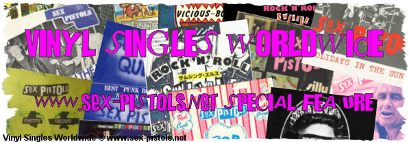 Sex Pistols Vinyl Singles Worldwide