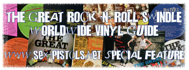 The Great Rock 'N' Roll Swindle Worldwide Vinyl Records Guide